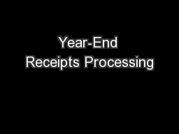Year-End Receipts Processing