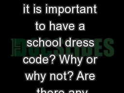 Bell Ringer Do you think it is important to have a school dress code? Why or why not? Are there any
