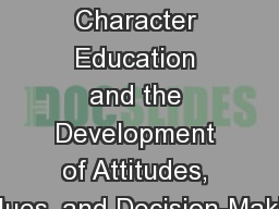Chapter  3 Character Education and the Development of Attitudes, Values, and Decision-Making