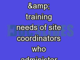 The roles, experiences, challenges & training needs of site coordinators who administer PRO que