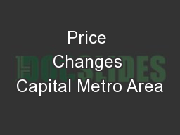 Price Changes Capital Metro Area