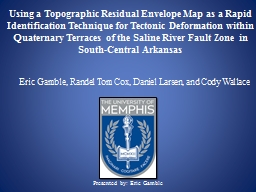 Using a Topographic Residual Envelope Map as a Rapid Identification Technique for Tectonic Deformat PowerPoint Presentation, PPT - DocSlides