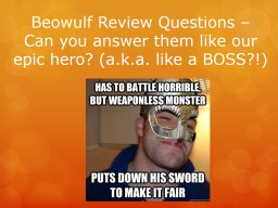 Beowulf Review Questions –
