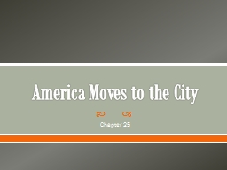 America  Moves to the City PowerPoint PPT Presentation