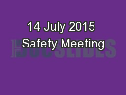14 July 2015 Safety Meeting