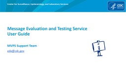 Message Evaluation and Testing Service