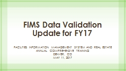 FIMS Data Validation Update for FY17