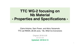 TTC WG-2 focusing on Nb  Material PowerPoint PPT Presentation