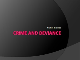 Crime and deviance  Realist theories