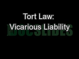 Tort Law: Vicarious Liability