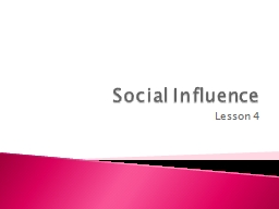 Social Influence Lesson 4