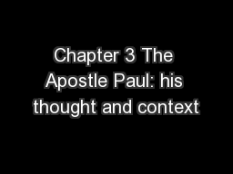 Chapter 3 The Apostle Paul: his thought and context