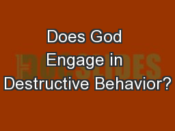 Does God Engage in Destructive Behavior?