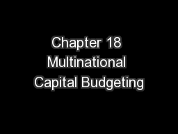 Chapter 18 Multinational Capital Budgeting