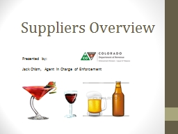 Suppliers Overview Presented by: