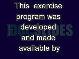 This  exercise program was developed and made available by