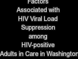 Factors Associated with HIV Viral Load Suppression among HIV-positive Adults in Care in Washington