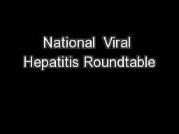National  Viral Hepatitis Roundtable