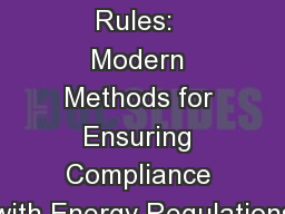 Cool Tools for Power Rules:  Modern Methods for Ensuring Compliance with Energy Regulations