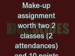 Crocker Art Museum Make-up assignment worth two 2 classes (2 attendances) and 10 points averaged in