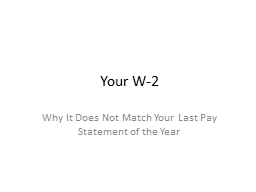 Your W-2 Why It Does Not Match Your Last Pay Statement of the Year