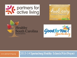 2013-14 Spartanburg Healthy Schools Pilot Project