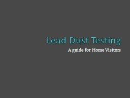 Lead Dust Testing A guide for Home Visitors