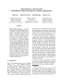 Cheap and Fast  But is it Good Evaluating NonExpert Annotations for Natural Language Ta sks Rion Snow Brendan OConnor Daniel Jurafsky Andrew Y