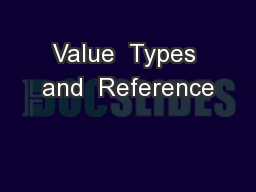 Value  Types and  Reference