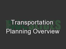 Transportation Planning Overview
