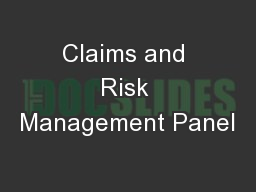 Claims and Risk Management Panel