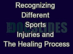 Recognizing Different Sports Injuries and The Healing Process