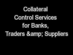 Collateral Control Services for Banks, Traders & Suppliers
