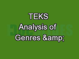 TEKS Analysis of  Genres &