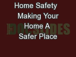 Home Safety   Making Your Home A Safer Place