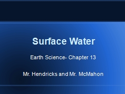 Surface Water Earth Science- Chapter 13