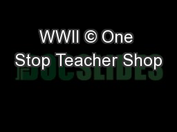 WWII © One Stop Teacher Shop