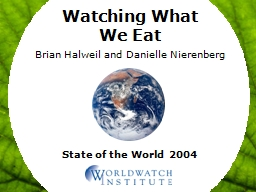 State of the World 2004 Watching What We Eat