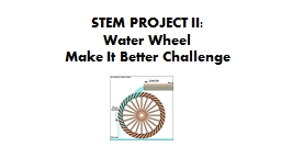 STEM PROJECT II:  Water Wheel