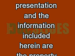 Health Savings Account This presentation and the information included herein are the property of th