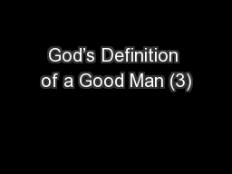 God's Definition of a Good Man (3)