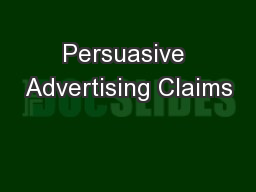 Persuasive Advertising Claims