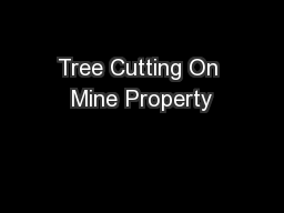 Tree Cutting On Mine Property