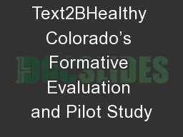 Text2BHealthy Colorado's Formative Evaluation and Pilot Study