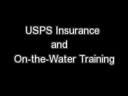 USPS Insurance and   On-the-Water Training
