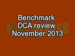 Benchmark DCA review November 2013