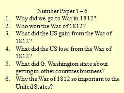 Number Paper 1 � 6 Why did we go to War in 1812?