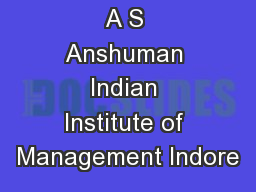 A S Anshuman Indian Institute of Management Indore