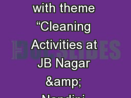 "Swachh   Bharat Collage made with theme ""Cleaning Activities at JB Nagar & Nandini Layout Tow"