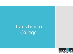 Transition to College  Introductions PowerPoint PPT Presentation
